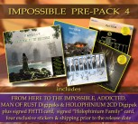 *IMPOSSIBLE PREPACK 4* FHTTI Digipak Pre-Order ** + MAN OF RUST Digipak *** + HOLOPHINIUM Digipak ** + ADDICTED Digipak ******* + 2 Hand-Signed Cards **** + 4 Exclusive Stickers *****
