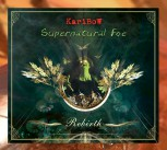 "KARIBOW:  ""SUPERNATURAL FOE REBIRTH"" (CD Digipak)"